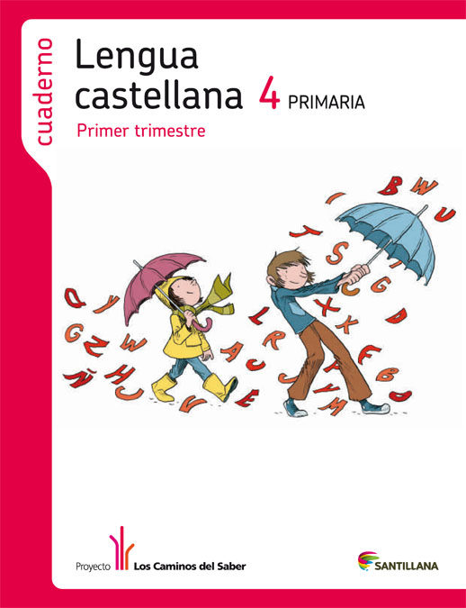 CUADERNO 1 LENGUA CASTELLANA LOS CAMINOS SABER 2012 4º PRIMARIA   VV ...