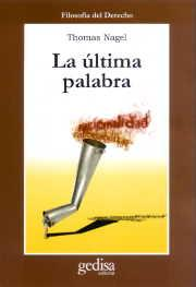 la ultima palabra-thomas nagel-9788474326611