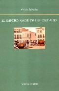 El Impuro Amor De Las Ciudades por Alvaro Salvador Gratis