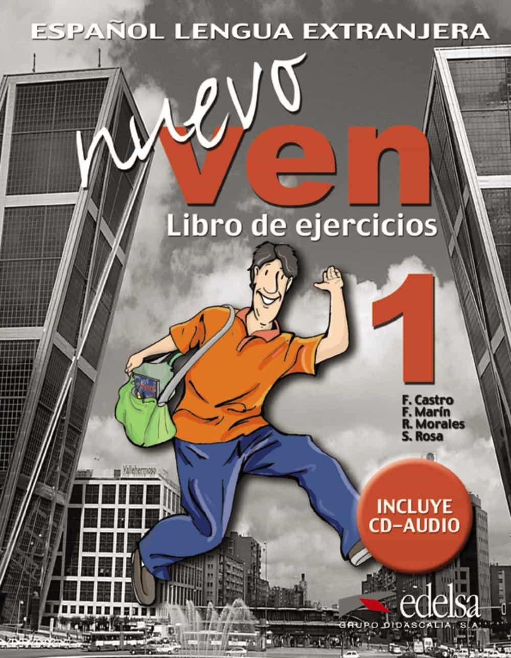 Español Lengua Extranjera: Nuevo Ven Libro De Ejercicios 1 Incluye Cd Audio por Francisca Castro;                                                                                    F. Marin epub