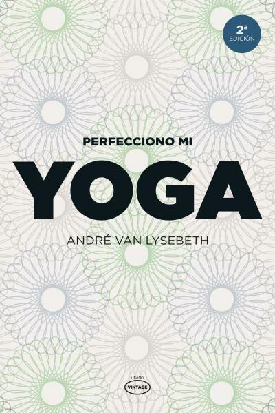 perfecciono mi yoga-andre van lysebeth-9788479537111