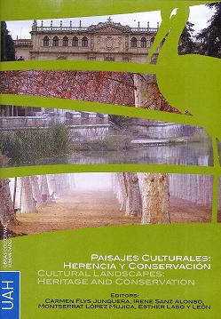 paisajes culturales: herencia y conservacion (d.v.d); cultural la ndscapes: heritage and conservation-carmen flys junquera-irene sanz alonso-9788481388411