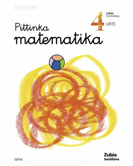 pittinka matematika 4 urte ( lehen hiruhilekoa )-9788481476811