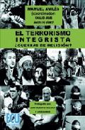 El Terrorismo Integrista: ¿guerras De Religion? por Angeles Lopez;                                                                                    Khaled Arab;                                                                                    Manuel Aviles epub