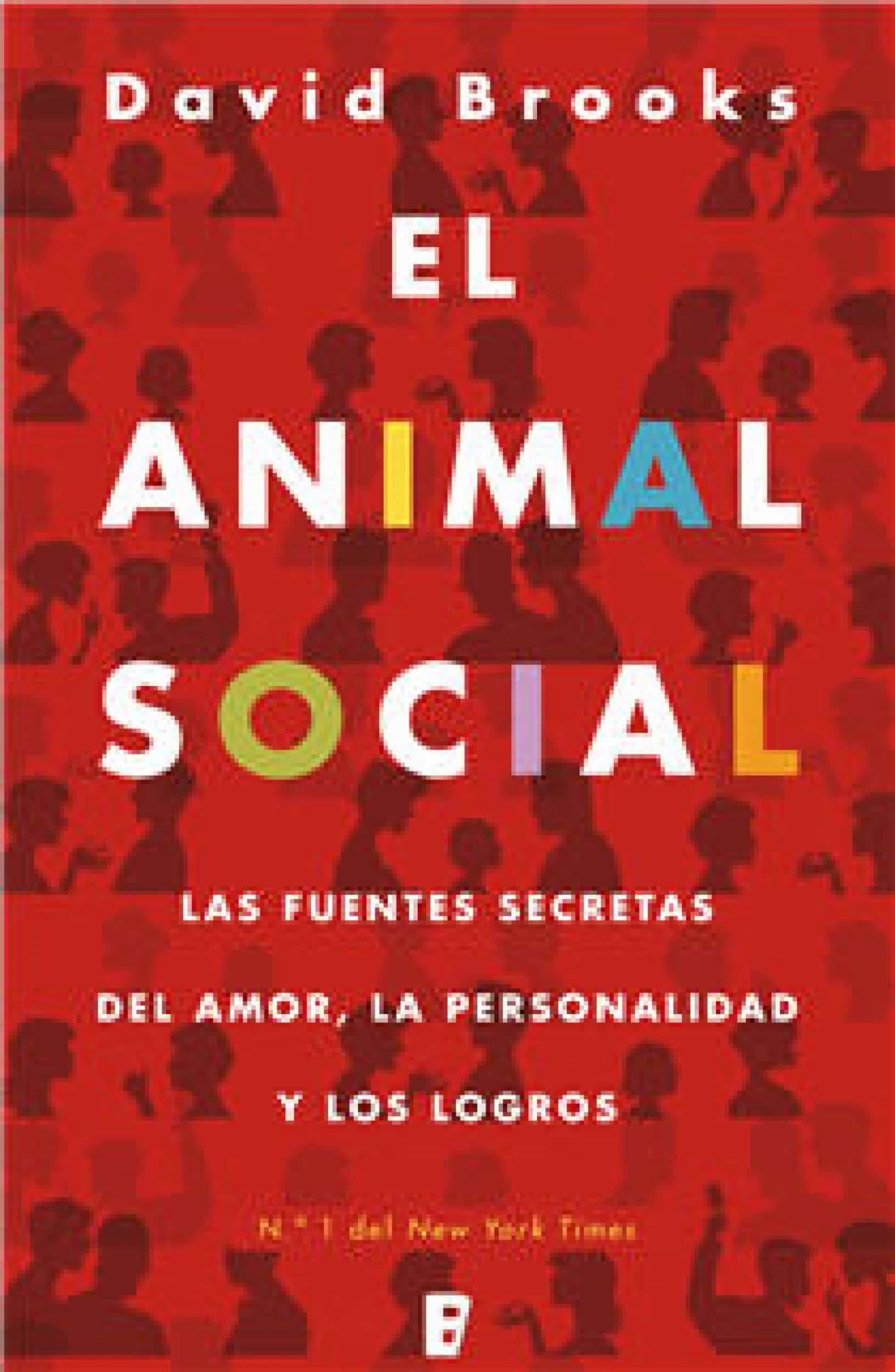 El Animal Social   por David Brooks
