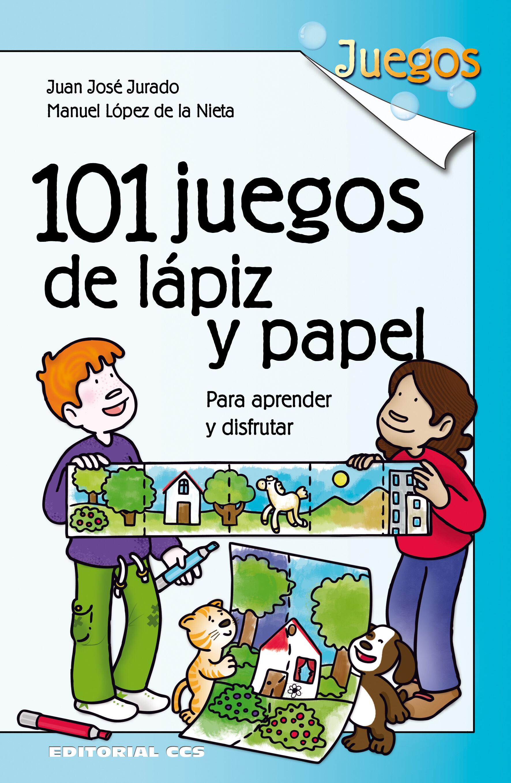 101 Juegos De Lapiz Y Papel Ebook Juan Jose Jurado Soto