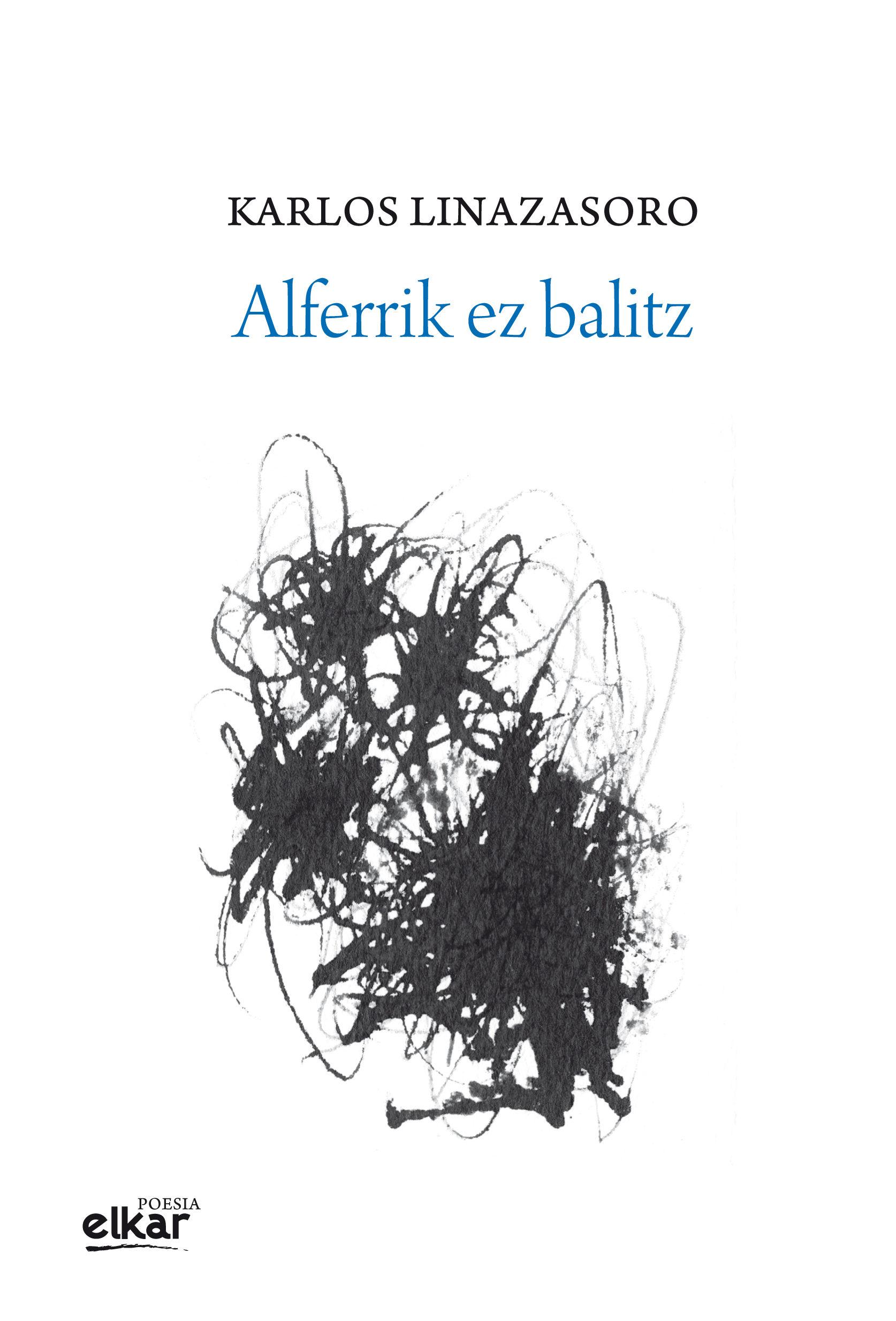 Alferrik Ez Balitz   por Karlos Linazasoro epub