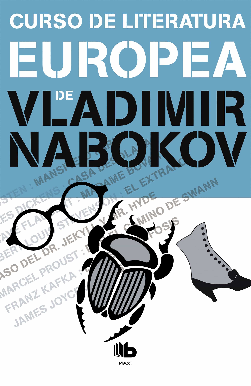 Curso De Literatura Europea por Vladimir Vladimirovich Nabokov