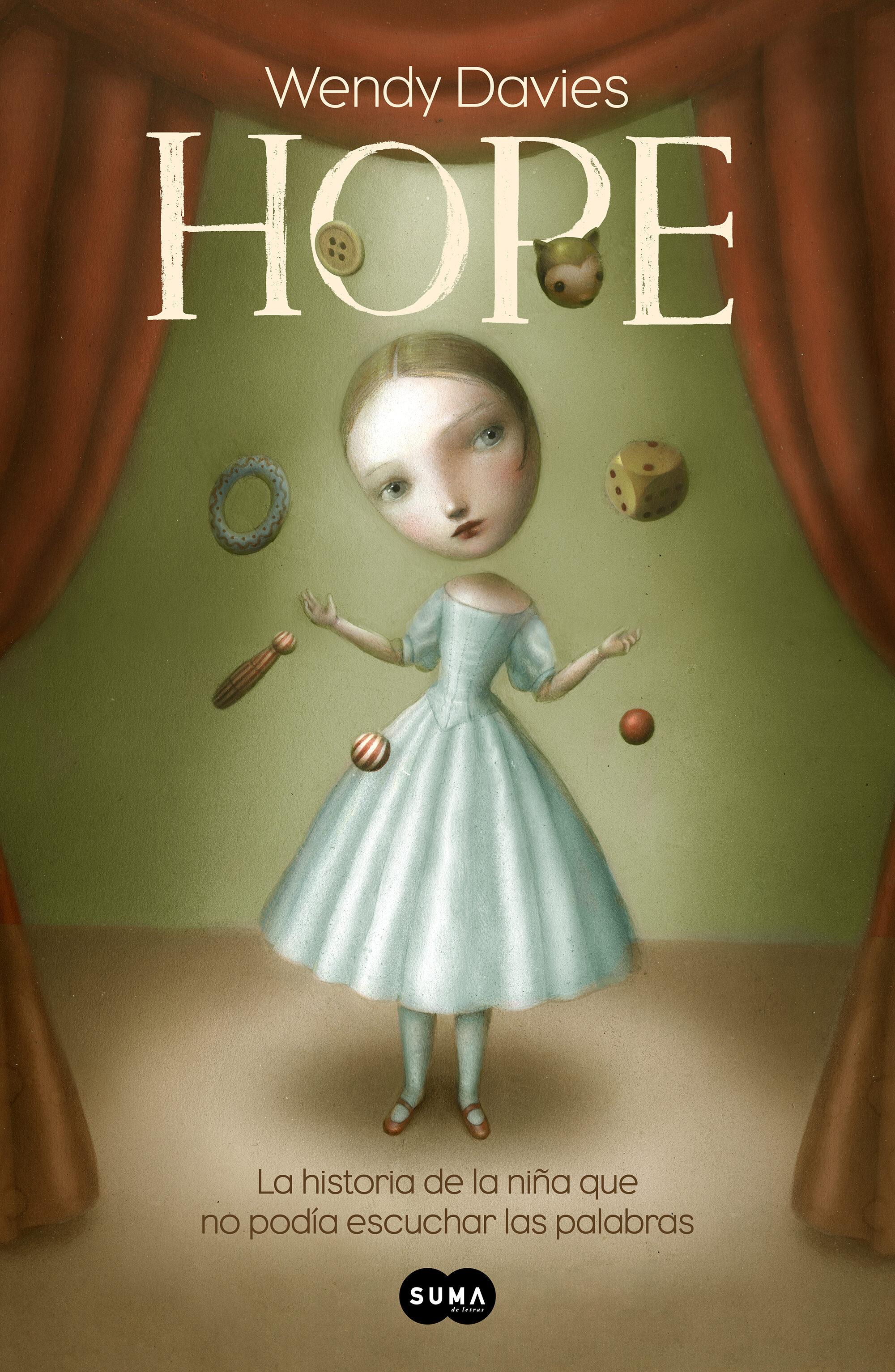 hope: la historia de una niña que no podía escuchar las palabras-wendy davies-9788491292111