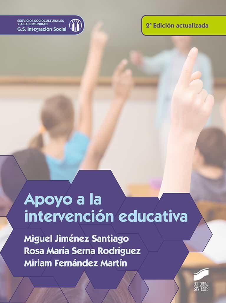 Apoyo A La Intervención Educativa por Miguel Jimenez Santiago