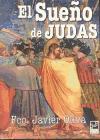 El Sueño De Judas por Fco. Javier Oliva