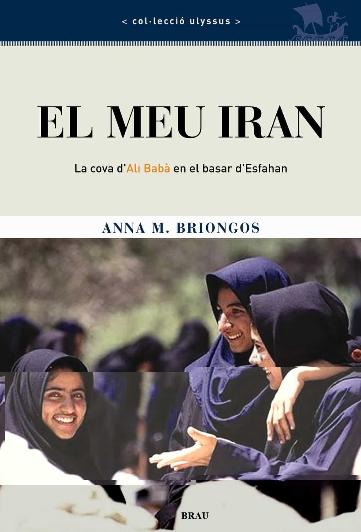 El Meu Iran por Ana M. Briongos epub