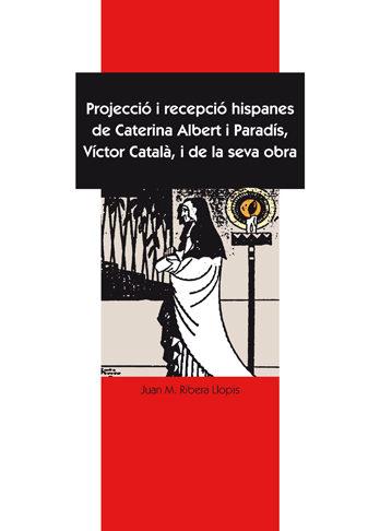 Projeccio I Recepcio Hispanes De Caterina Albert por Juan Manuel Ribera Llopis epub