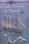 Grandes Veleros Del Mundo por Camil Busquets I Vilanova