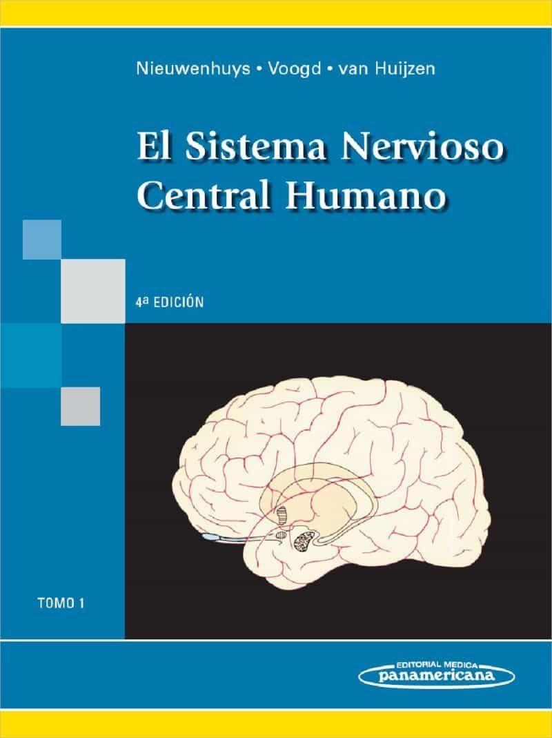 NIEUWENHUYS: EL SISTEMA NERVIOSO CENTRAL HUMANO (2 TOMOS) (4ª ED ...