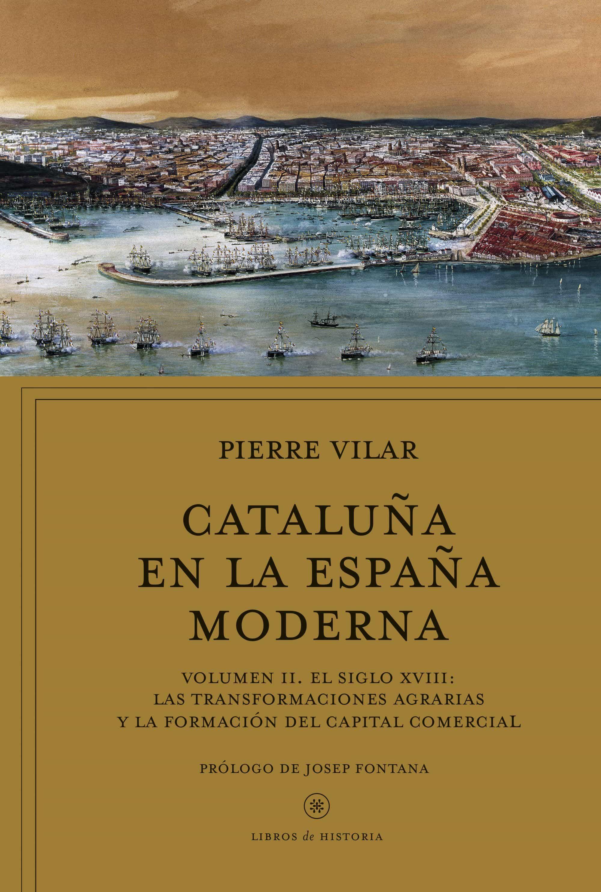 Cataluña En La España Moderna, Vol. 2 por Pierre Vilar