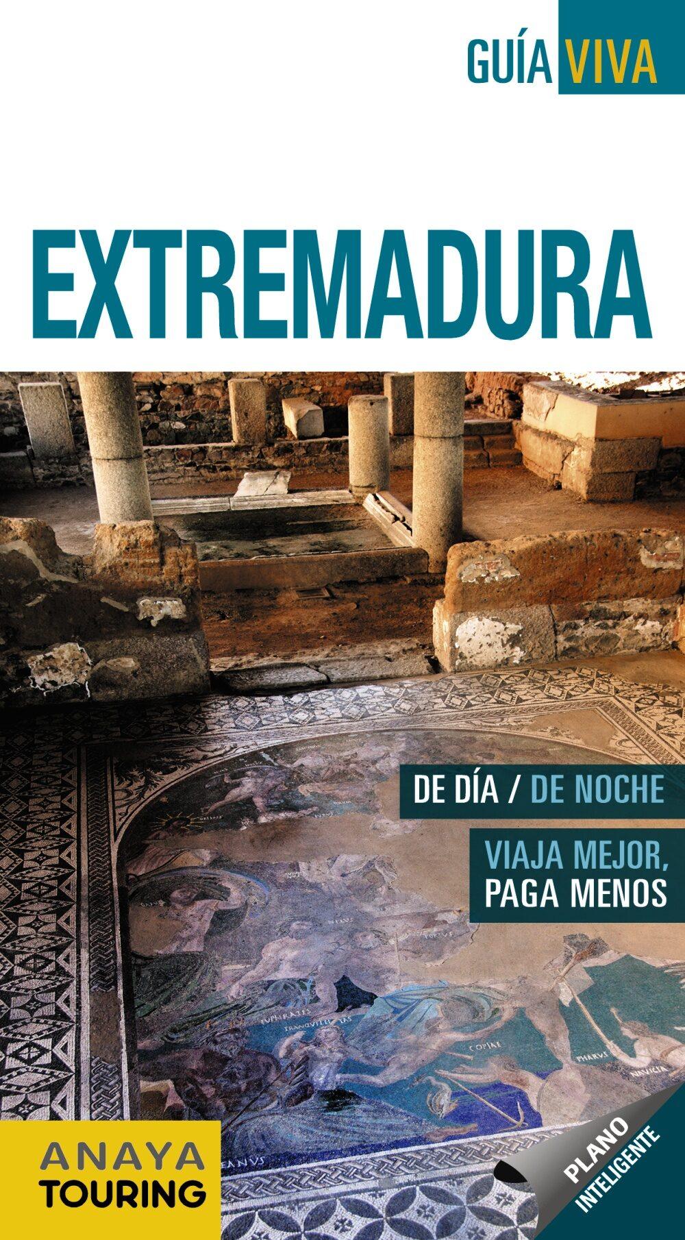 lo esencial de extremadura 2016 (6ª ed.) (guia viva españa)-juan pablo avison martinez-alfredo ramos campos-9788499358611