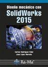 diseño mecánico con solidworks 2015-carlos rodriguez vidal-9788499645711