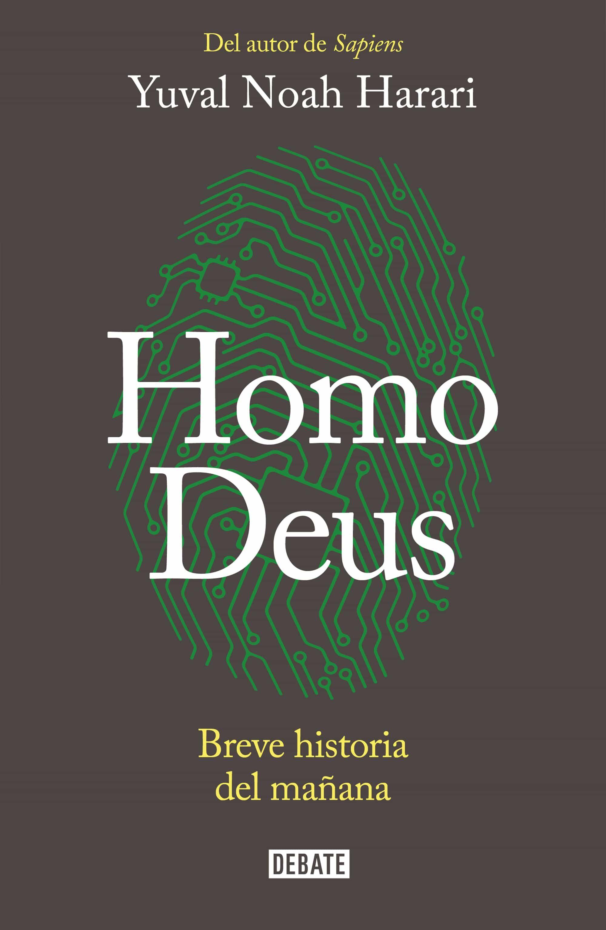 YUVAL NOAH HARARI (2016): HOMO DEUS: BREVE HISTORIA DEL MAÑANA.