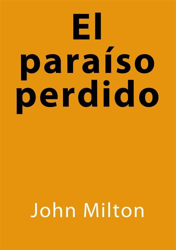 El Paraíso Perdido   por John Milton epub