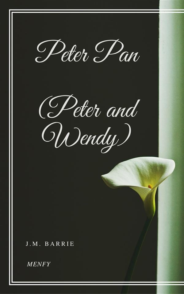 Peter And Wendy Epub