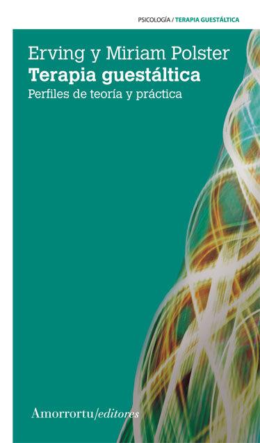 Terapia Guestáltica (3ª Ed.) por Miriam Polster;                                                                                    Erving Polster