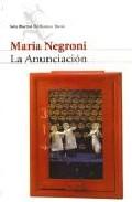 La Anunciacion por Maria Negroni epub