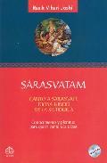 Sarasvatam: Canto A Sarasvati, Diosa Hindu De La Sabiduria por Rasik Vihari Joshi