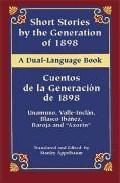 Cuentos De La Generacion Del 98 = Short Stories By The Generation Of 98 por Vv.aa. epub