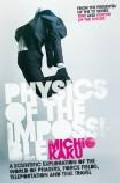 Physics Of The Impossible por Michio Kaku