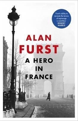 A Hero In France por Alan Furst epub