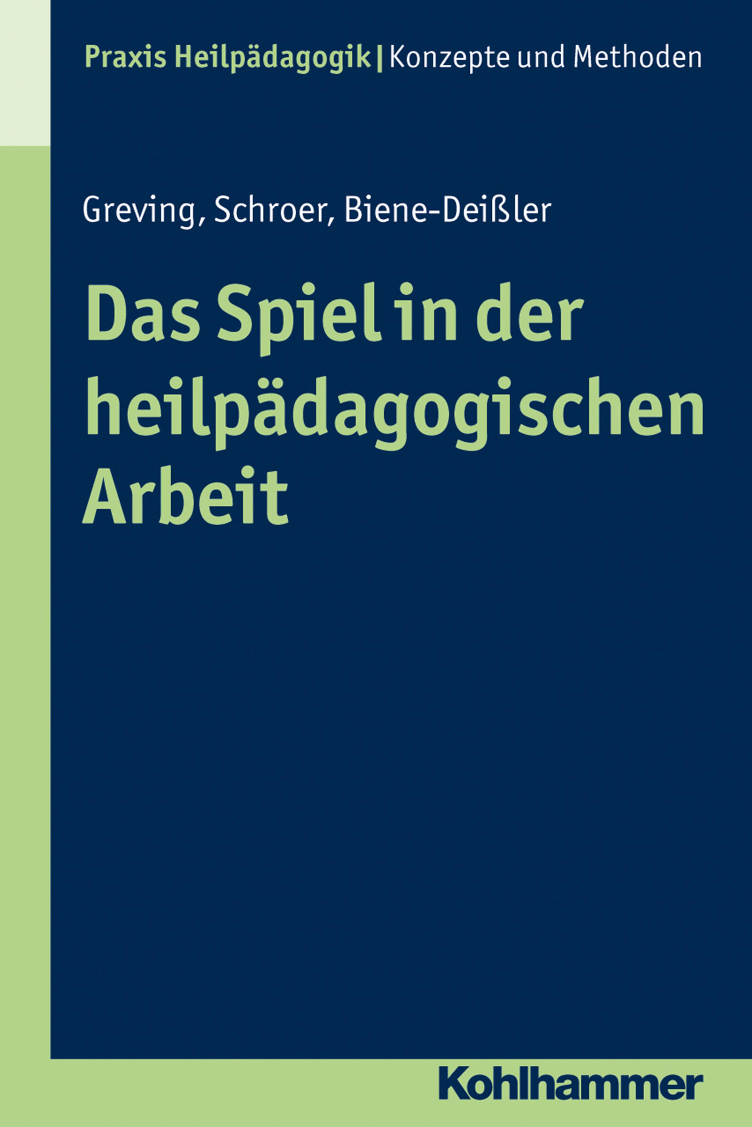 Das Spiel In Der Heilpädagogischen Arbeit   por Barbara Schroer, Elke Biene-deissler, Heinrich Greving epub