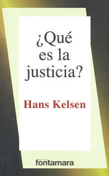 ¿que es la justicia? (25ª ed.)-hans kelsen-9786077921721