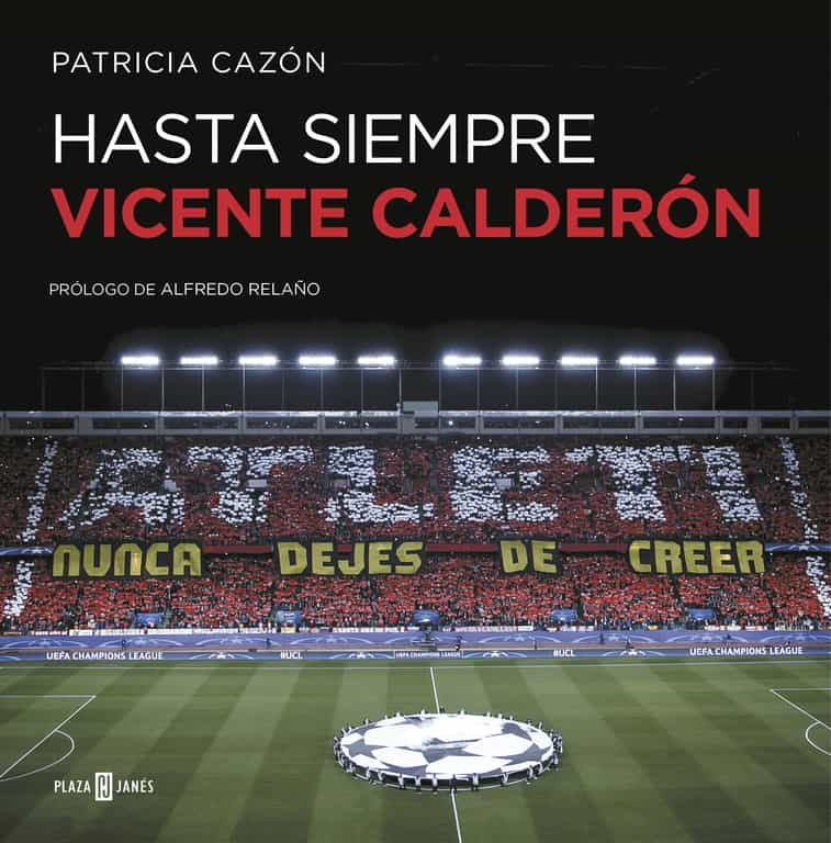 Hasta siempre Vicente Calderón