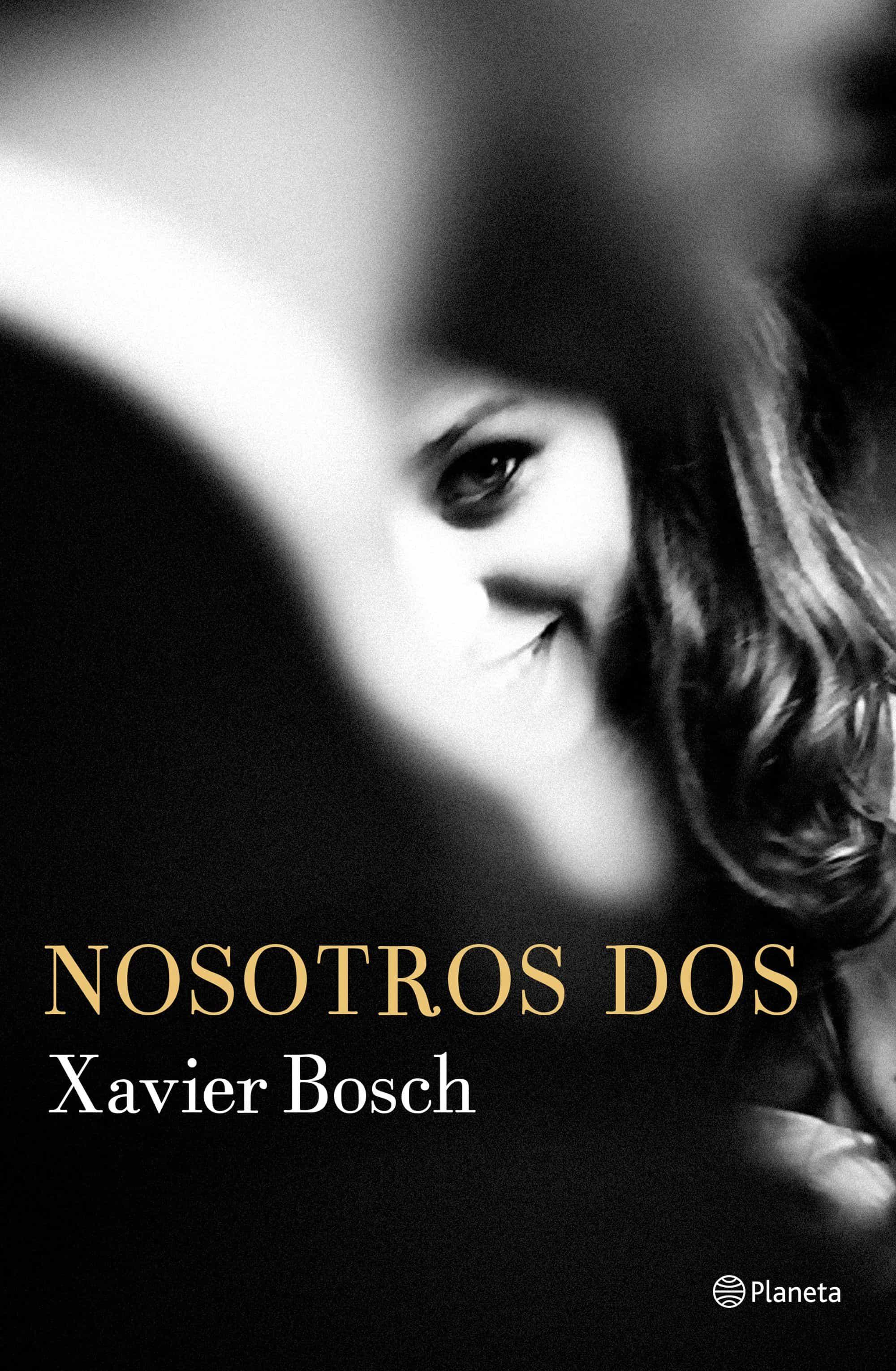 Nosotros Dos por Xavier Bosch epub