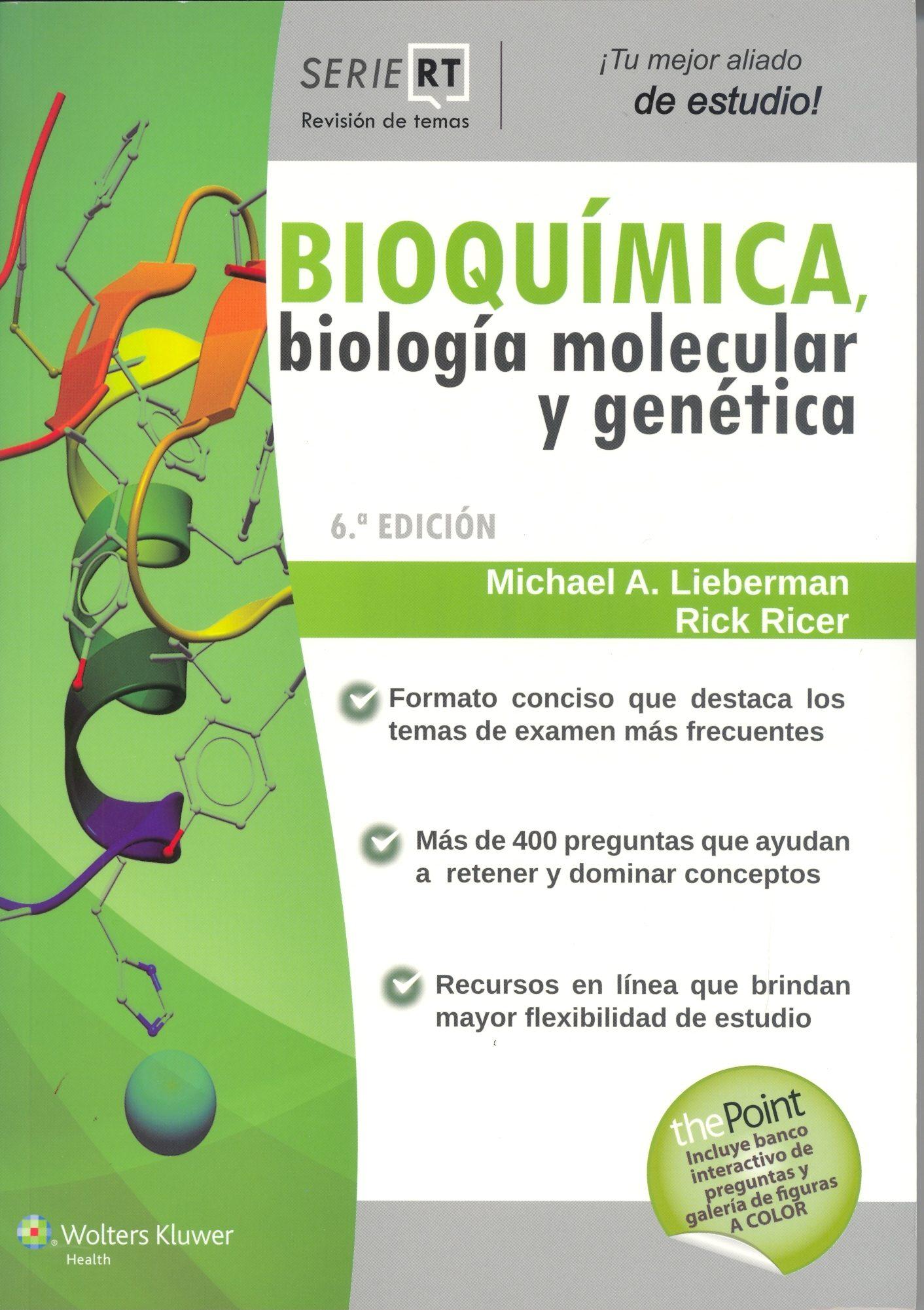 SERIE REVISION DE TEMAS: BIOQUIMICA, BIOLOGIA MOLECULAR Y GENETICA ...