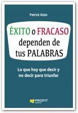 descargar ÉXITO O FRACASO DEPENDEN DE TUS PALABRAS pdf, ebook