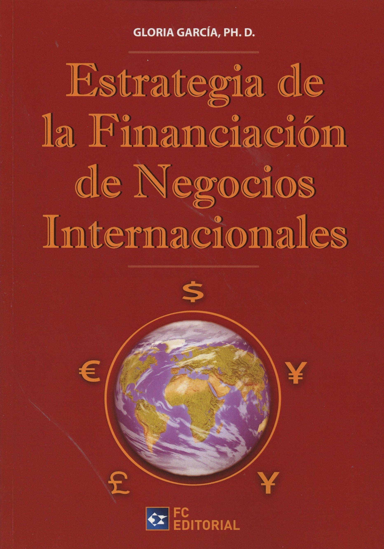 Resultado de imagen para Estrategia de la financiación de negocios internacionales