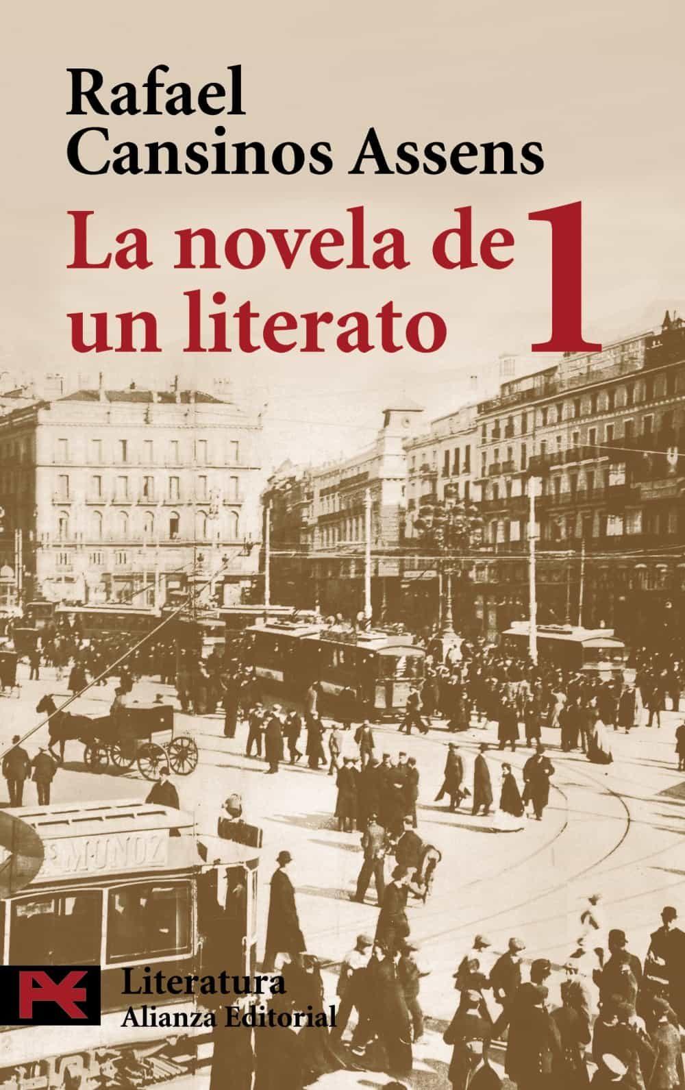 La Novela De Un Literato 1 (1882-1913) por Rafael Cansinos-assens epub