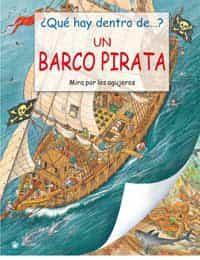 ¿que Hay Dentro De?: Un Barco Pirata: Mira Por Los Agujeros por Vv.aa. epub