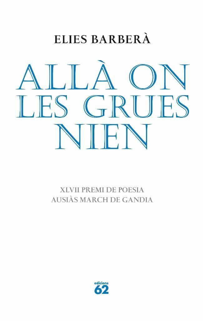 Alla On Les Grues Nien por Elies Barbera