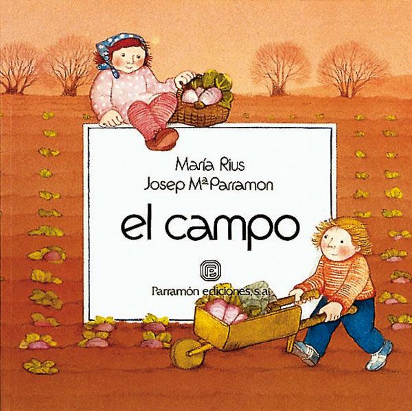 Un Dia En El... Campo (un Dia En ...; Vol 1) por Jose Maria Parramon