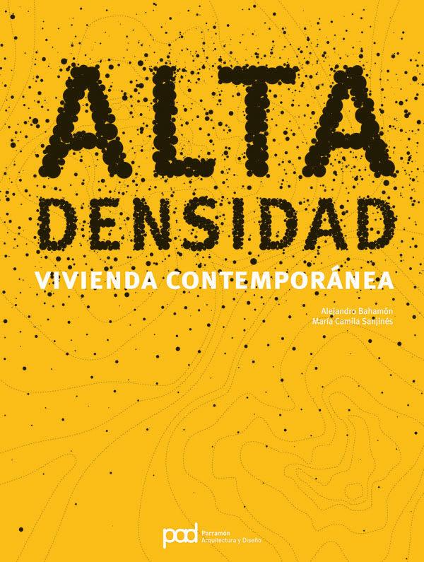 Alta Densidad Vivienda Contemporanea por Alejandro Bahamon
