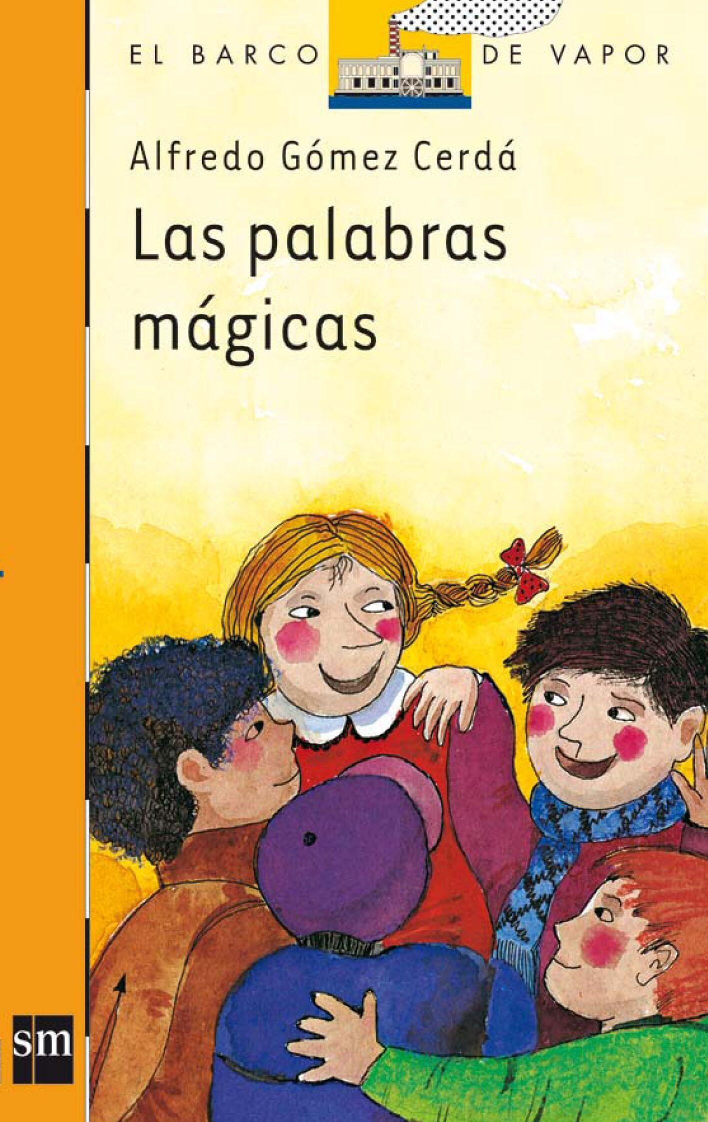Las Palabras Magicas (7ª Ed.) por Alfredo Gomez Cerda