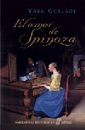 El Amor De Spinoza por Yael Guiladi