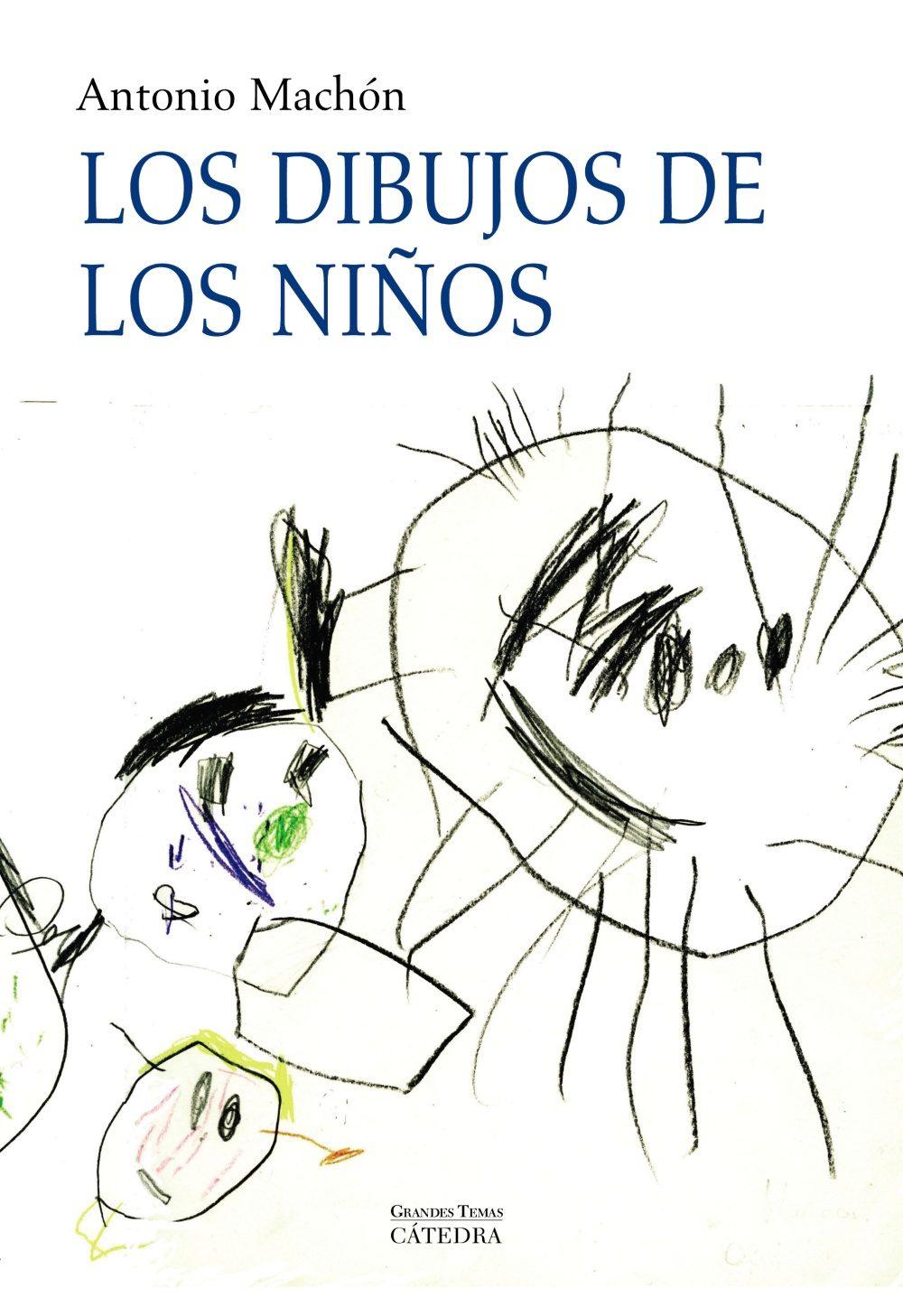 Los Dibujos De Los Niños Antonio Machon Comprar Libro 9788437625621
