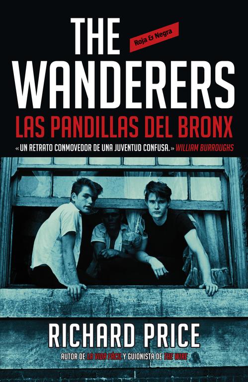 the wanderers: las pandillas del bronx-richard price-9788439727521