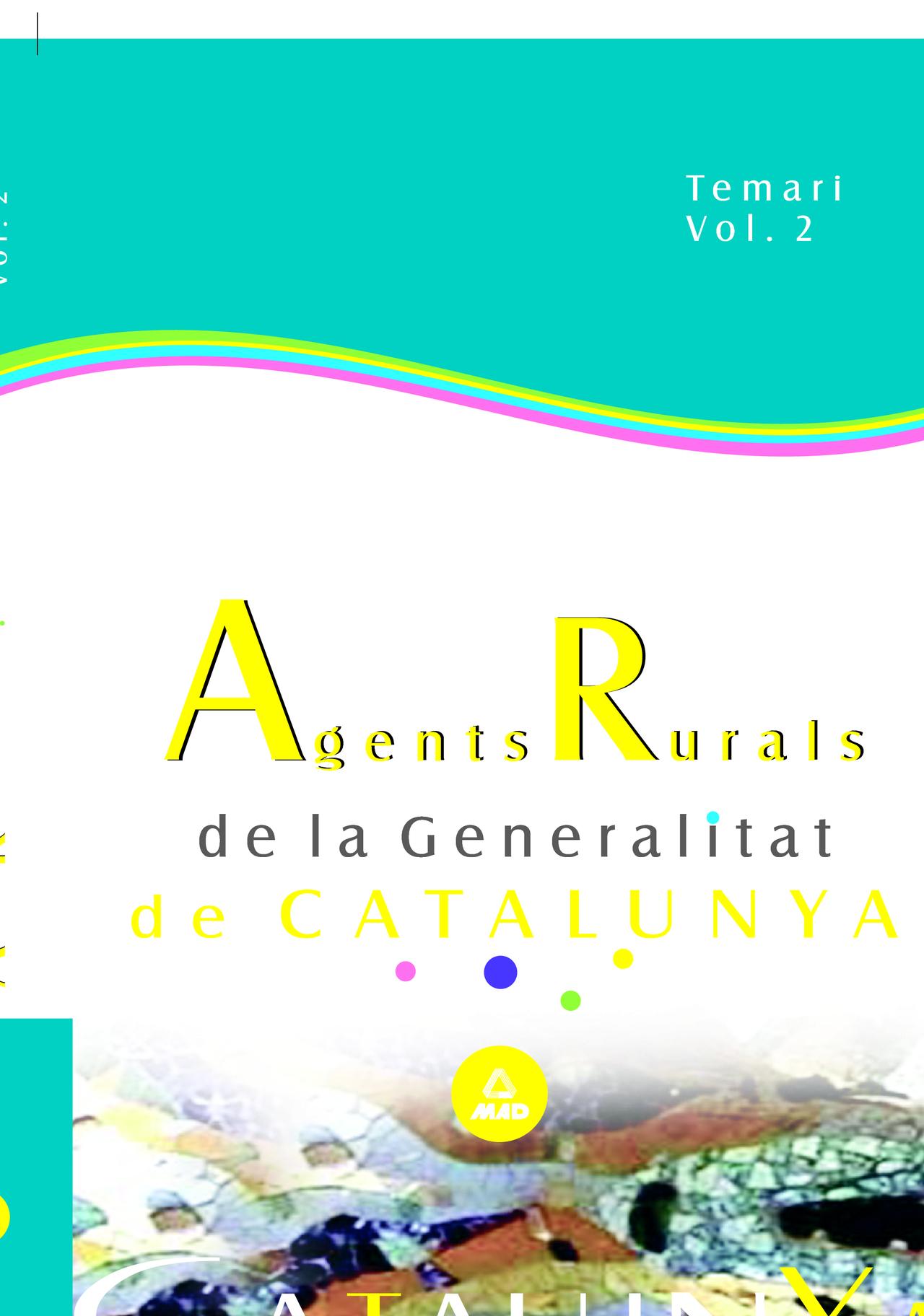 Agentes Rurales De La Generalitat De Catalunya: Temario (vol.ii) por Vv.aa. epub
