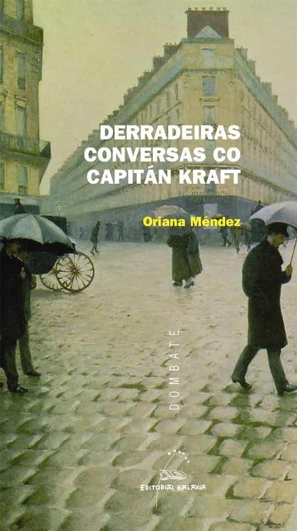 Derradeiras Conversas Co Capitan Kraft por Oriana Mendez epub