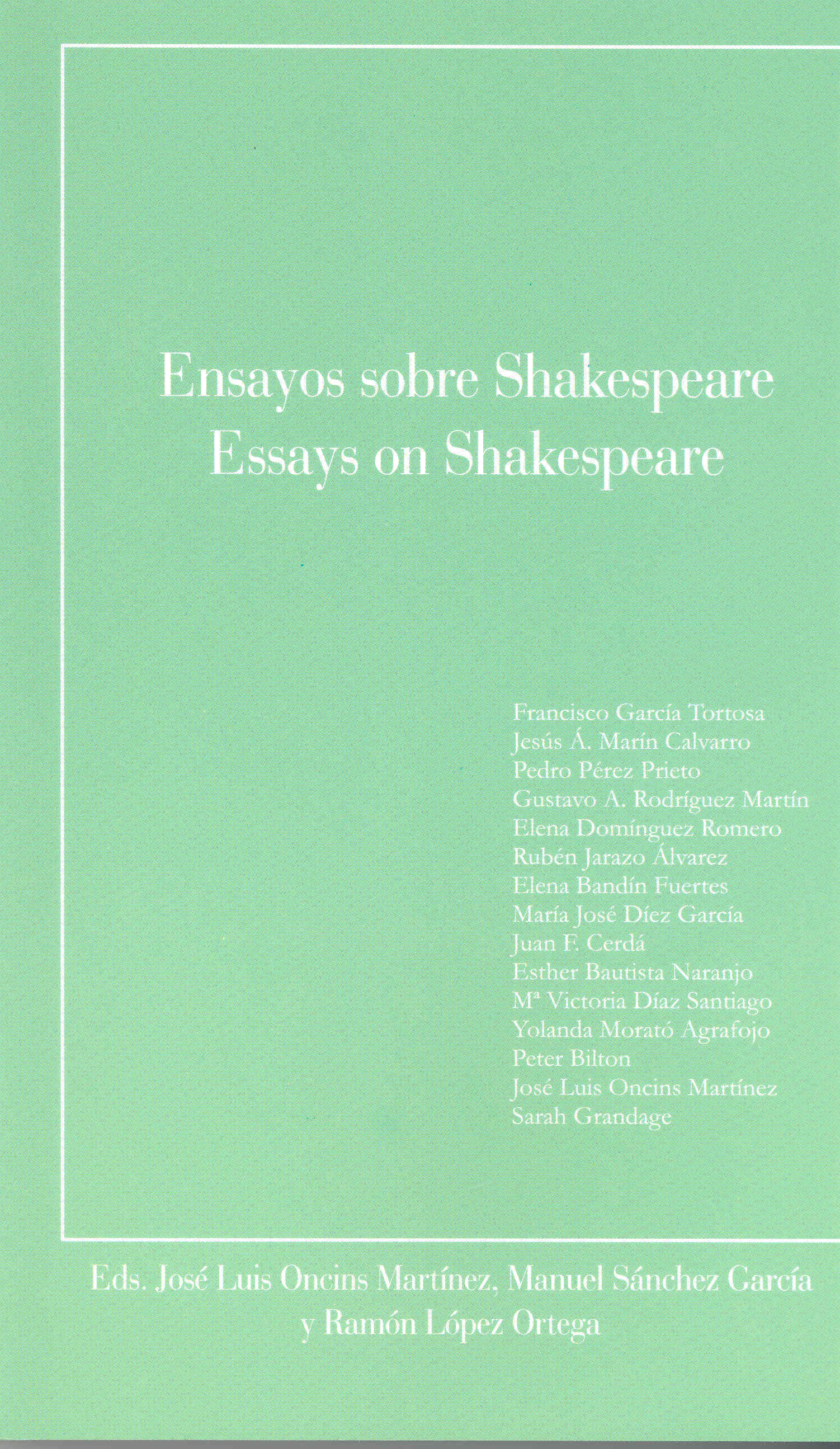 ensayos sobre shakespeare essays on shakespeare jose luis ensayos sobre shakespeare essays on shakespeare jose luis oncins martinez 9788477239321